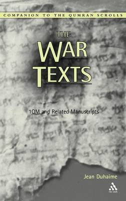 The War Texts by Jean Duhaime