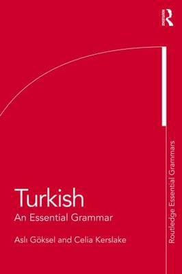 Turkish: An Essential Grammar by Celia Kerslake image