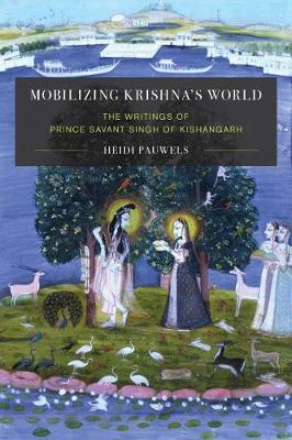 Mobilizing Krishna's World by Heidi Pauwels