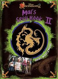 Descendants 2: Mal's Spell Book 2 by Disney Book Group