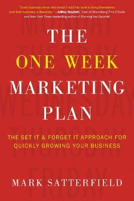 The One Week Marketing Plan by Mark Satterfield image