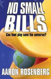 No Small Bills by Aaron Rosenberg