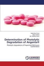 Determination of Photolytic Degradation of Angenta(r) by Omar Nakib Ibne