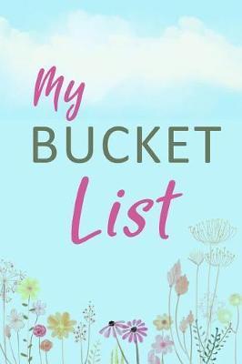My Bucket List by List Journals