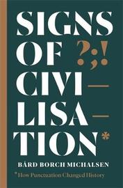 Signs of Civilisation by Bard Borch Michaelsen