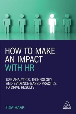 How to Make an Impact with HR by Tom Haak image