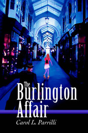 The Burlington Affair by Carol L Parrilli image