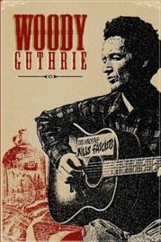 Woody Guthrie - This Machine Kills Fascists on DVD