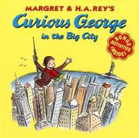 Curious George in the Big City by H.A. Rey