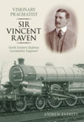 Visionary Pragmatist: Sir Vincent Raven by Andrew Everett image