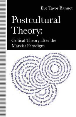 Postcultural Theory by Eve Tavor Bannet