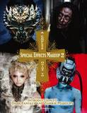 Complete Guide to Special Effects Makeup 2 by Tokyo SFX Makeup Workshop