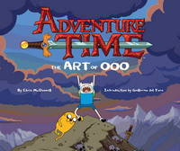 Adventure Time - The Art of Ooo by Pendleton Ward