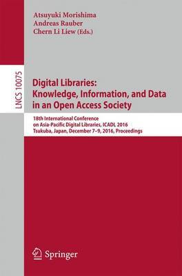 Digital Libraries: Knowledge, Information, and Data in an Open Access Society image