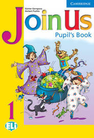 Join Us 1 Pupil's Book by Gunter Gerngross