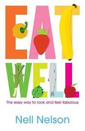 Eat Well by Nell Nelson image