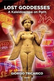 Lost Goddesses by Giorgio Tricarico