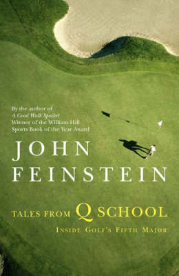 Tales From Q School by John Feinstein image