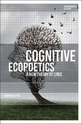 Cognitive Ecopoetics by Sharon Lattig