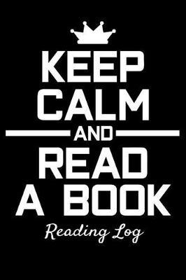 Reading Log - Keep Calm And Read A Book by Phil D Book Review
