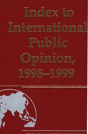 Index to International Public Opinion, 1998-1999