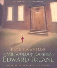 Miraculous Journey Of Edward Tulane by Dicamillo Kate