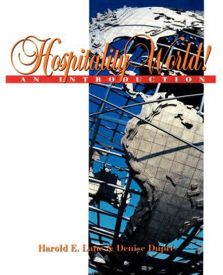 Hospitality World! by Harold E. Lane