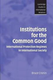 Institutions for the Common Good by Bruce Cronin