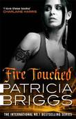 Fire Touched (Mercy Thompson #9) by Patricia Briggs