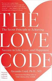 The Love Code by Alex Loyd
