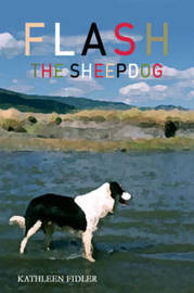 Flash the Sheep Dog by Kathleen Fidler image