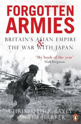 Forgotten Armies by Christopher Bayly