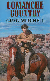 Comanche Country by Greg Mitchell image