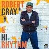 Robert Cray & Hi Rhythm by Robert Cray & Hi Rhythm