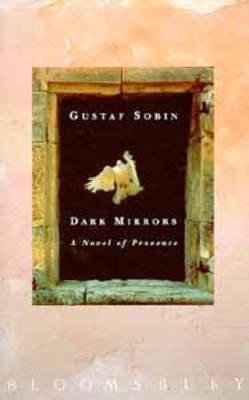 Dark Mirrors by Gustaf Sobin