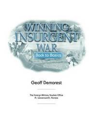 Winning Insurgent War by Geoff Demarest
