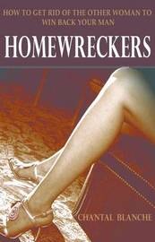 Homewreckers by Chantal Blanche image