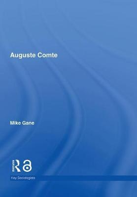 Auguste Comte by Mike Gane image