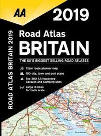 AA Road Atlas Britain 2019 by AA Publishing