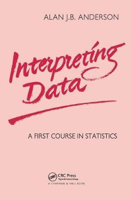 Interpreting Data by Alan J.B. Anderson