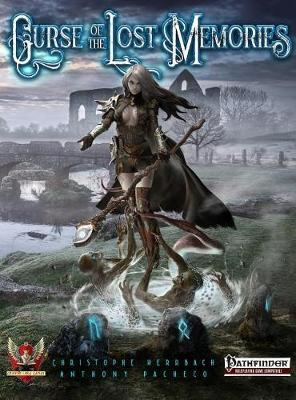 Curse of the Lost Memories for Pathfinder RPG by Anthony Pacheco
