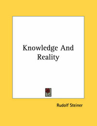 Knowledge and Reality by Rudolf Steiner