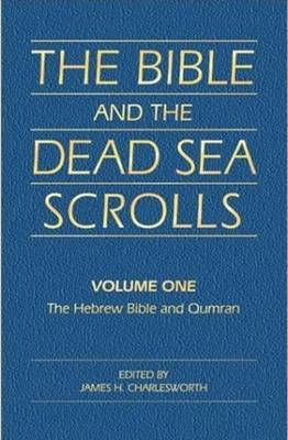 The The Bible and the Dead Sea Scrolls: v. 1 image