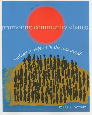 Promoting Community Change by Mark S Homan