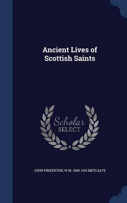 Ancient Lives of Scottish Saints by John Pinkerton image