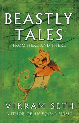 Beastly Tales by Vikram Seth