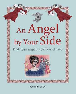 An Angel by Your Side by Jenny Smedley