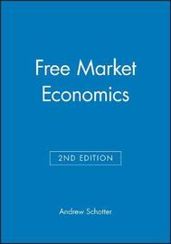 Free Market Economics by Andrew Schotter image