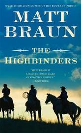 Highbinders by Matt Braun
