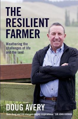 The Resilient Farmer by Doug Avery